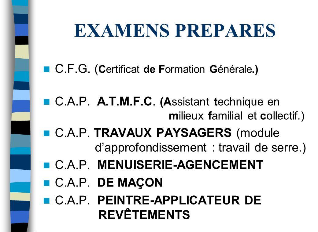 EXAMENS PREPARES C.F.G. (Certificat de Formation Générale.)