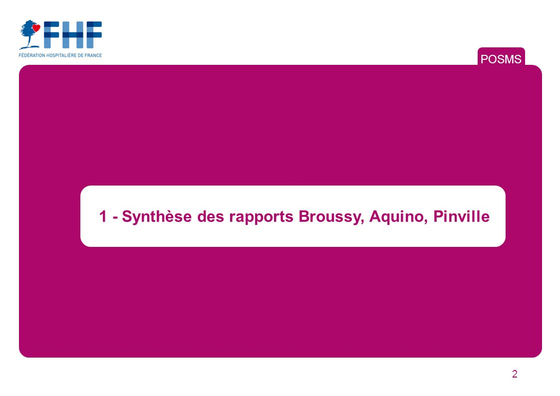 1 - Synthèse des rapports Broussy, Aquino, Pinville