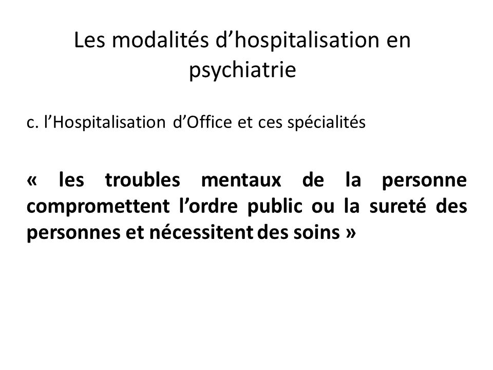 Les modalit s d hospitalisations ppt t l charger - Procedure hospitalisation d office ...