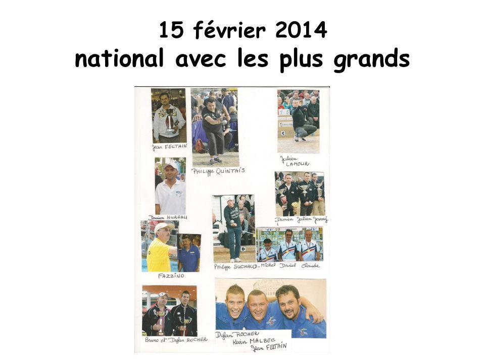 15 février 2014 national avec les plus grands