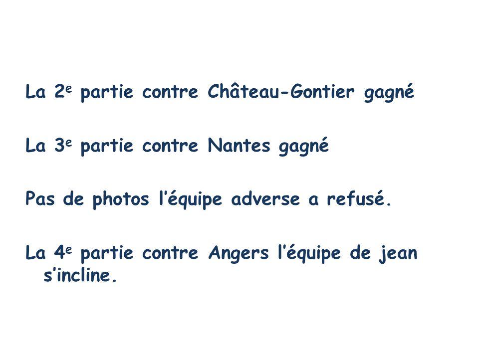 La 2e partie contre Château-Gontier gagné
