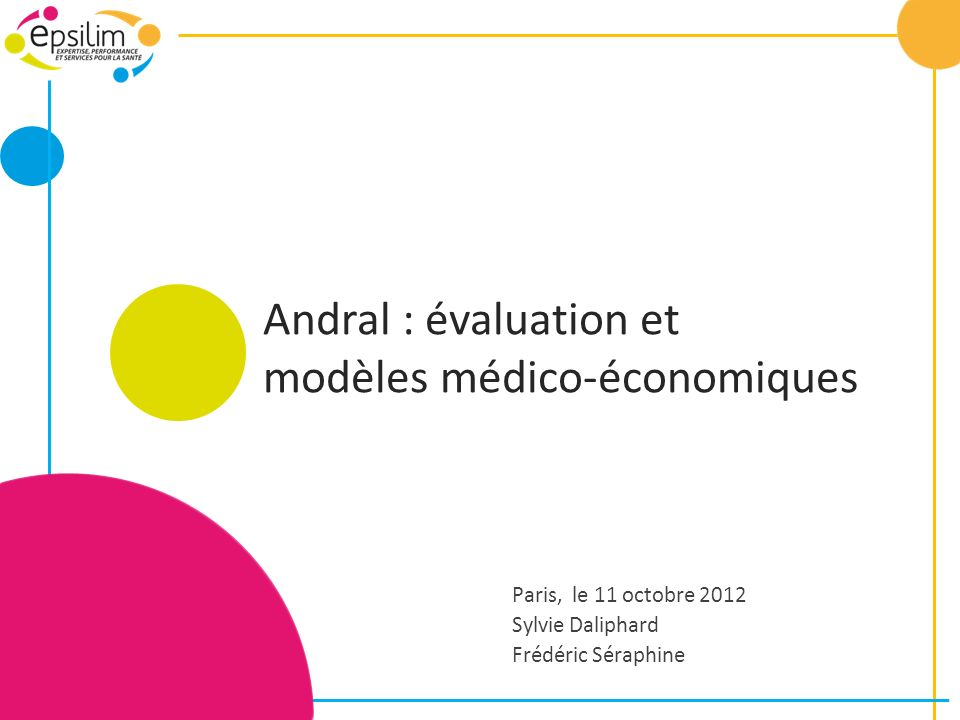 Andral : évaluation et modèles médico-économiques