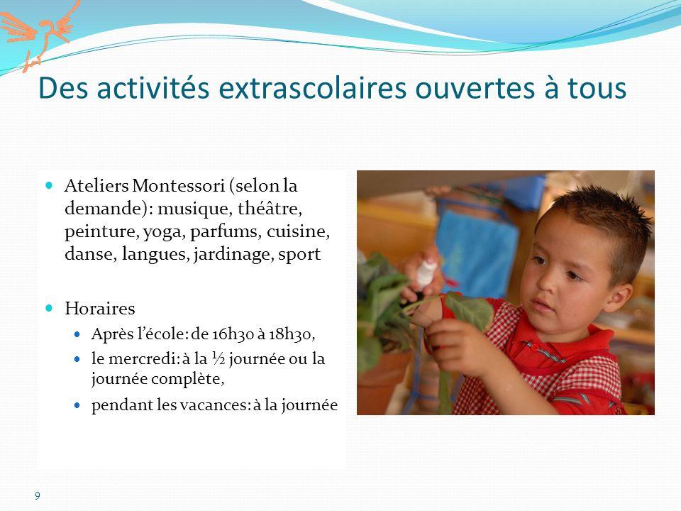 Des activités extrascolaires ouvertes à tous