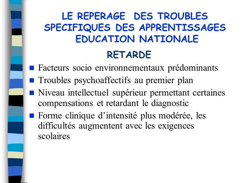 LE REPERAGE DES TROUBLES SPECIFIQUES DES APPRENTISSAGES EDUCATION NATIONALE