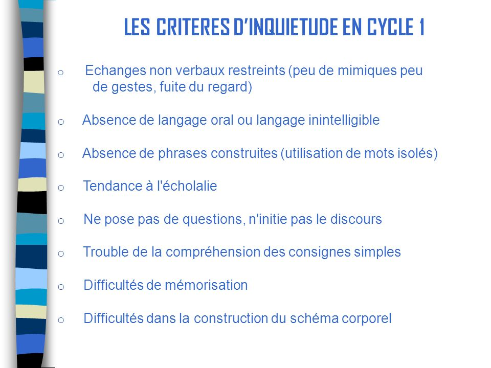 LES CRITERES D'INQUIETUDE EN CYCLE 1