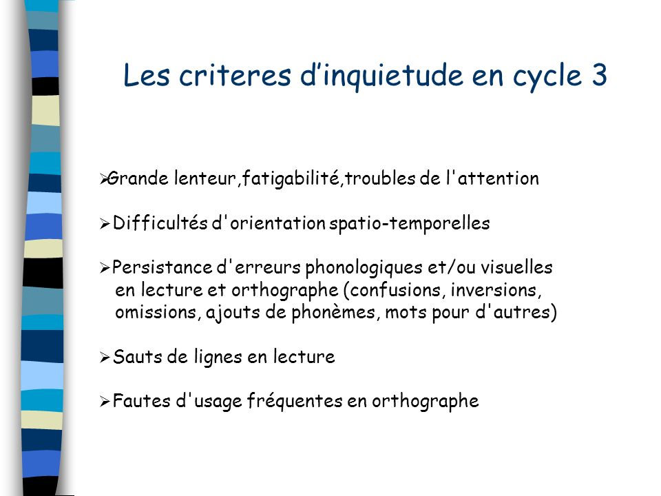 Les criteres d'inquietude en cycle 3