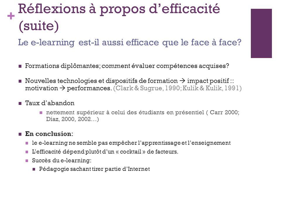 Réflexions à propos d'efficacité (suite)