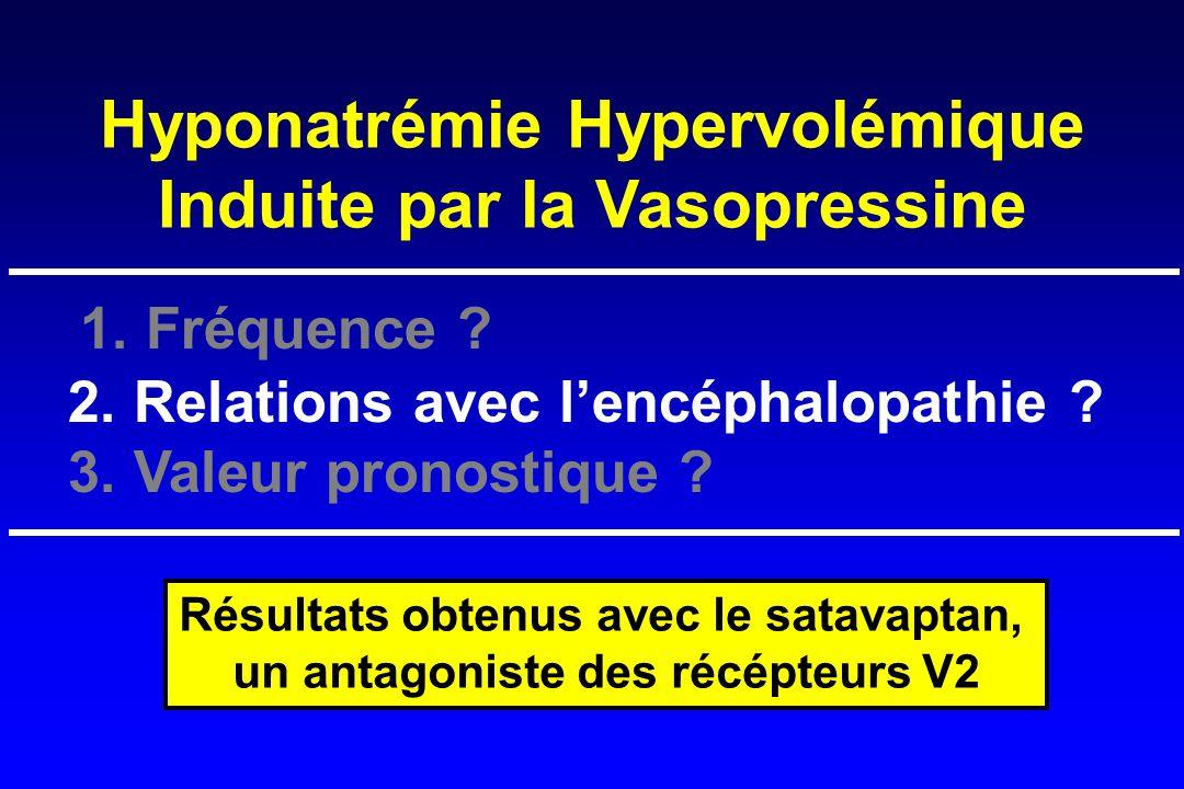 1. Fréquence Hyponatrémie Hypervolémique Induite par la Vasopressine