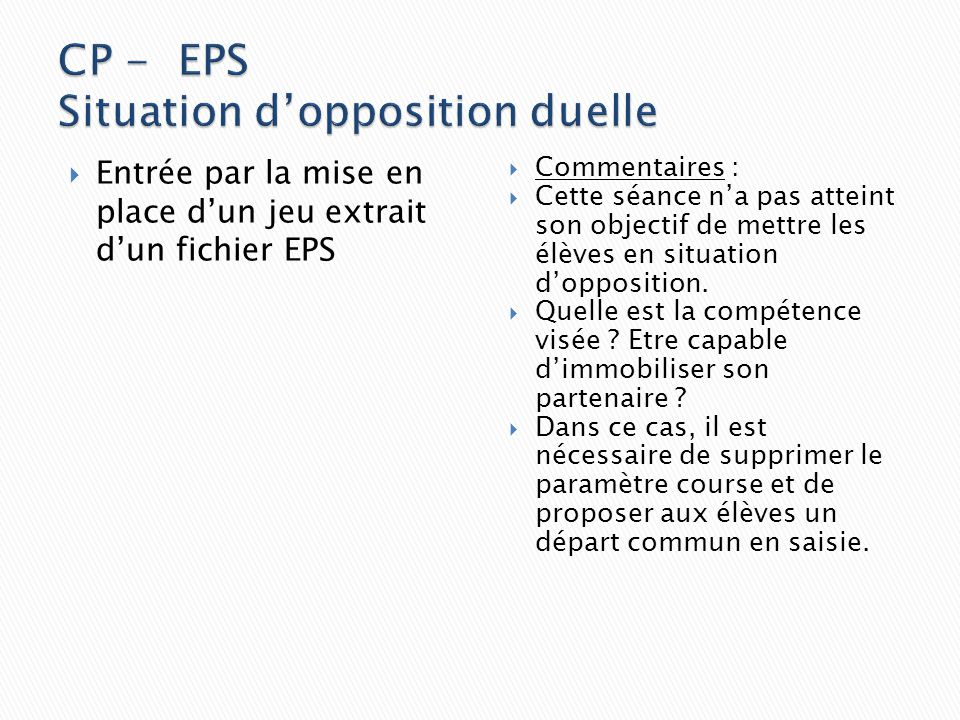 CP - EPS Situation d'opposition duelle