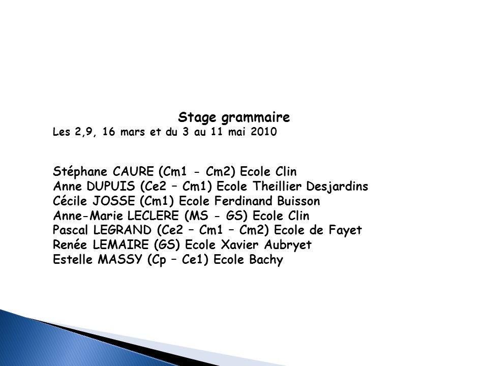 Stage grammaire Stéphane CAURE (Cm1 - Cm2) Ecole Clin