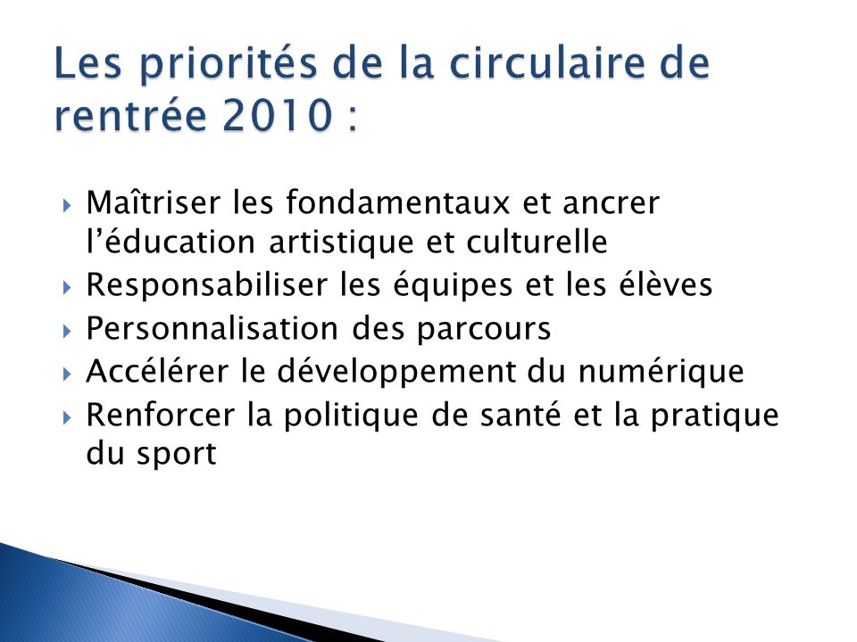 Les priorités de la circulaire de rentrée 2010 :