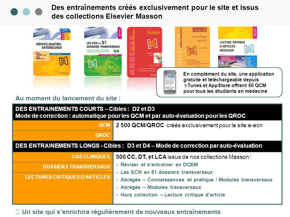 Des entraînements créés exclusivement pour le site et issus des collections Elsevier Masson