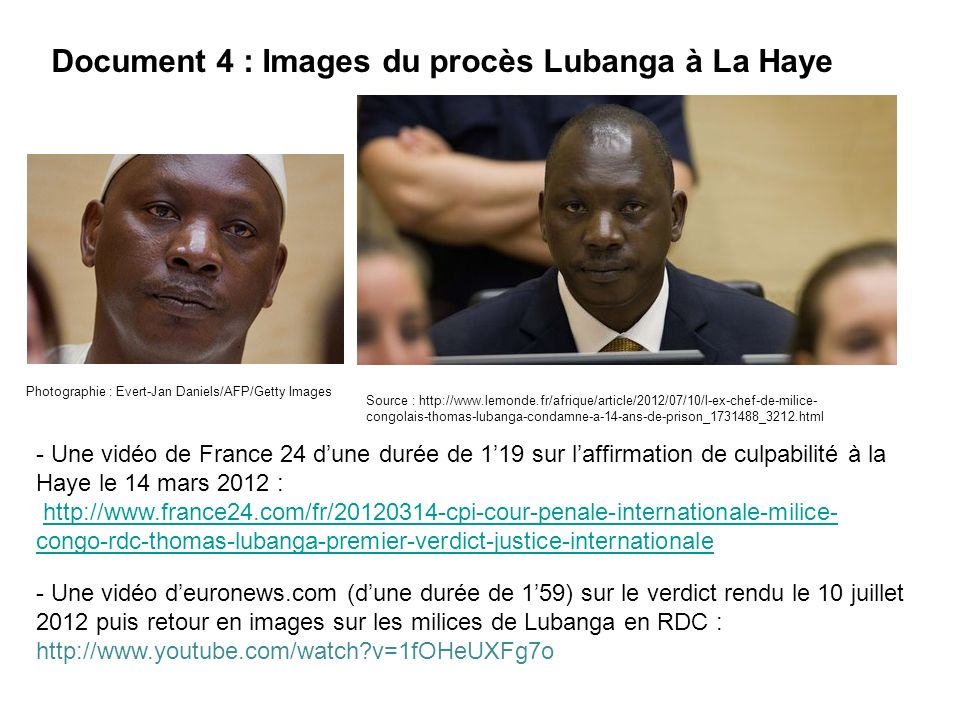 Document 4 : Images du procès Lubanga à La Haye
