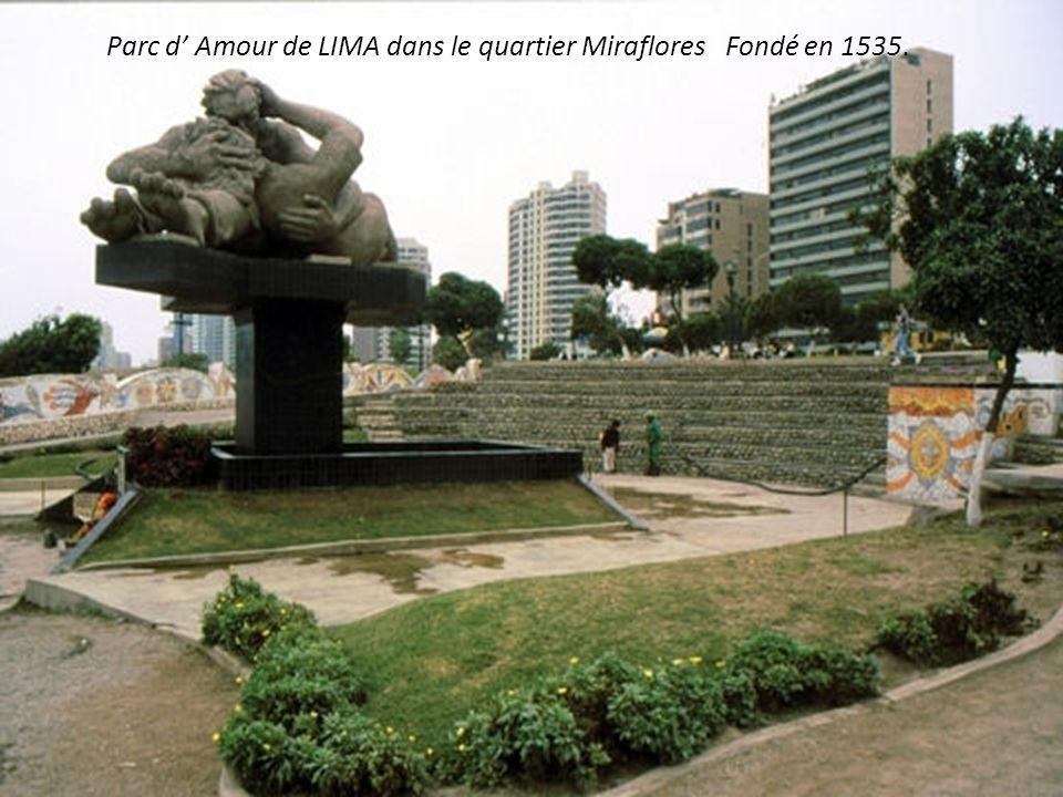 Parc d' Amour de LIMA dans le quartier Miraflores Fondé en 1535.