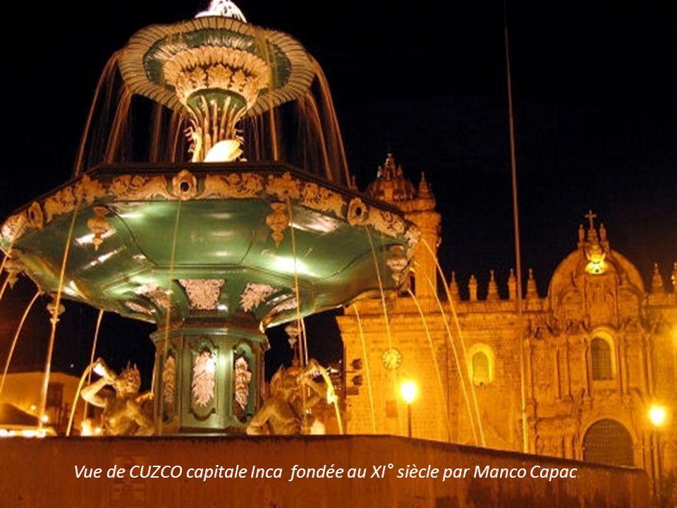 Vue de CUZCO capitale Inca fondée au XI° siècle par Manco Capac