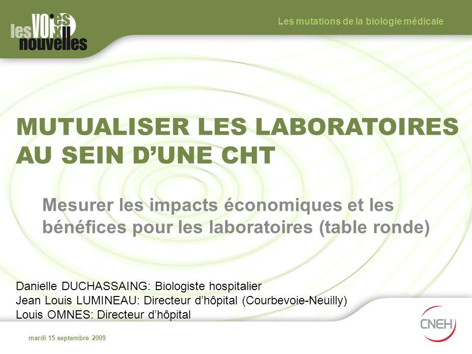 Mutualiser les laboratoires au sein d'une CHT
