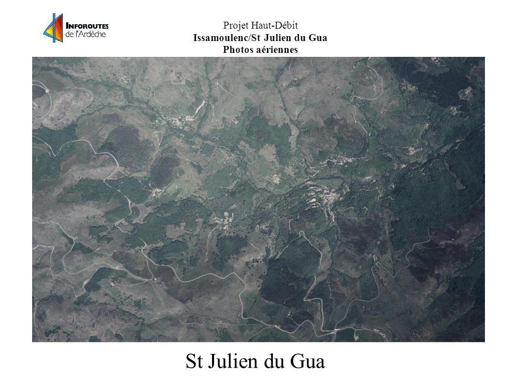 Projet Haut-Débit Issamoulenc/St Julien du Gua Photos aériennes