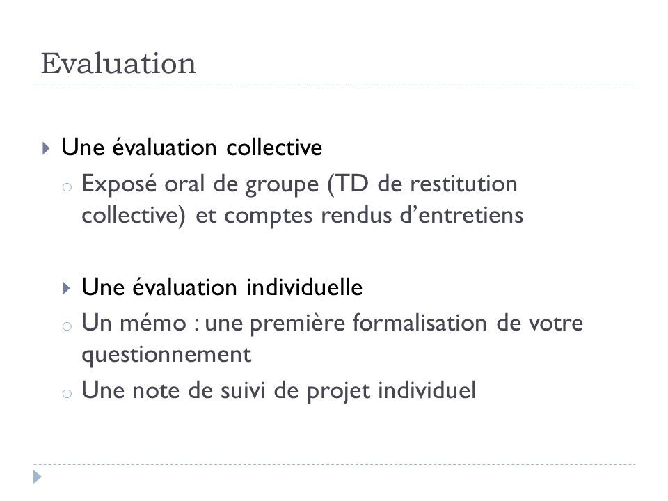 Evaluation Une évaluation collective