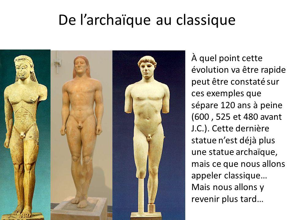 De l'archaïque au classique