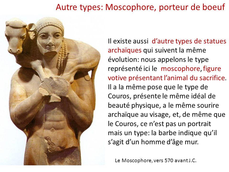 Autre types: Moscophore, porteur de boeuf