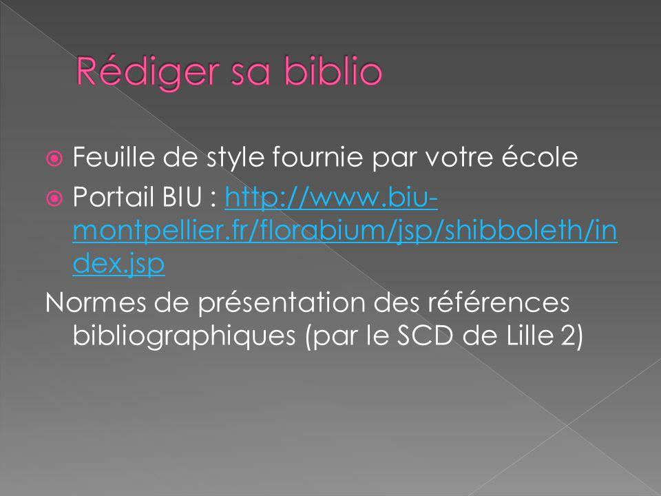 Rédiger sa biblio Feuille de style fournie par votre école