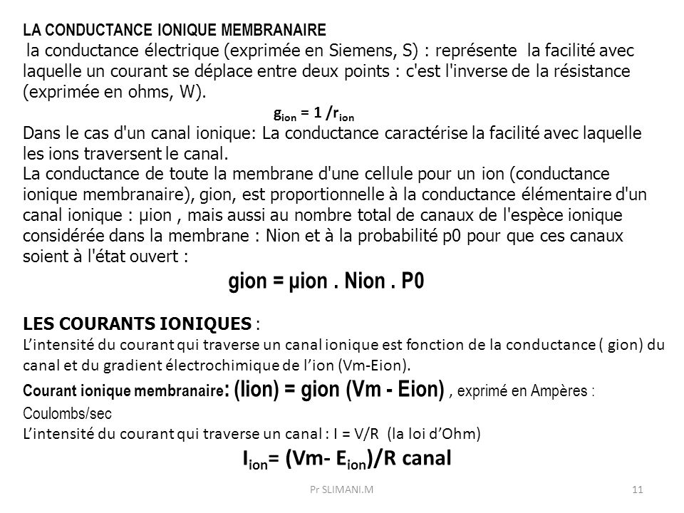 gion = μion . Nion . P0 LA CONDUCTANCE IONIQUE MEMBRANAIRE