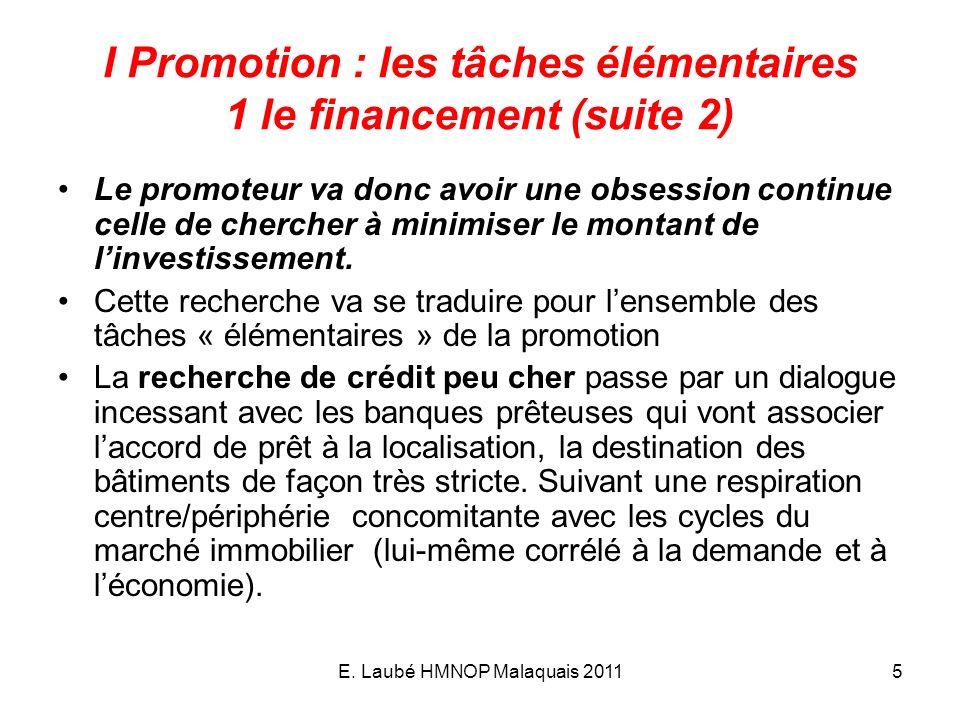 I Promotion : les tâches élémentaires 1 le financement (suite 2)
