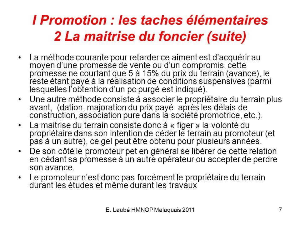 I Promotion : les taches élémentaires 2 La maitrise du foncier (suite)