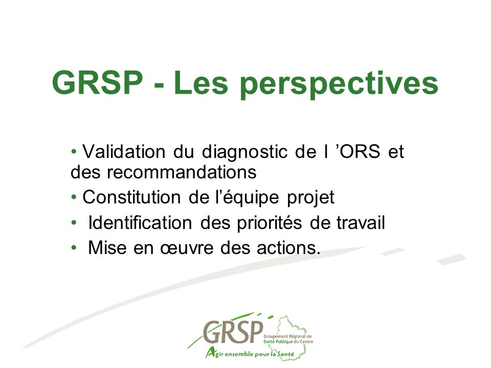 GRSP - Les perspectives