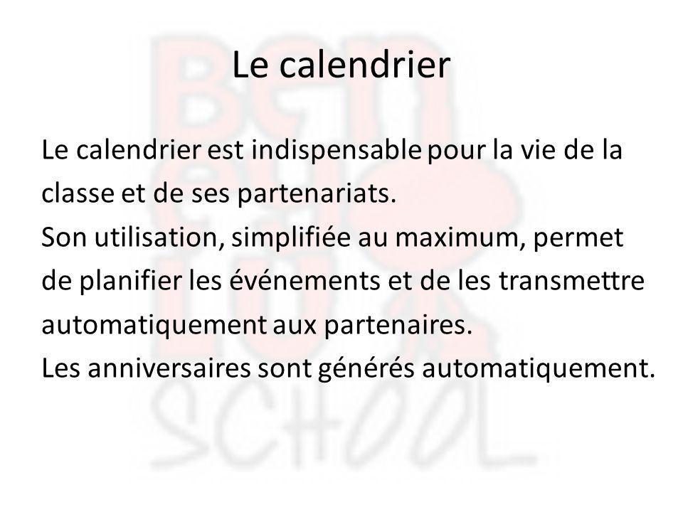 Le calendrier Le calendrier est indispensable pour la vie de la