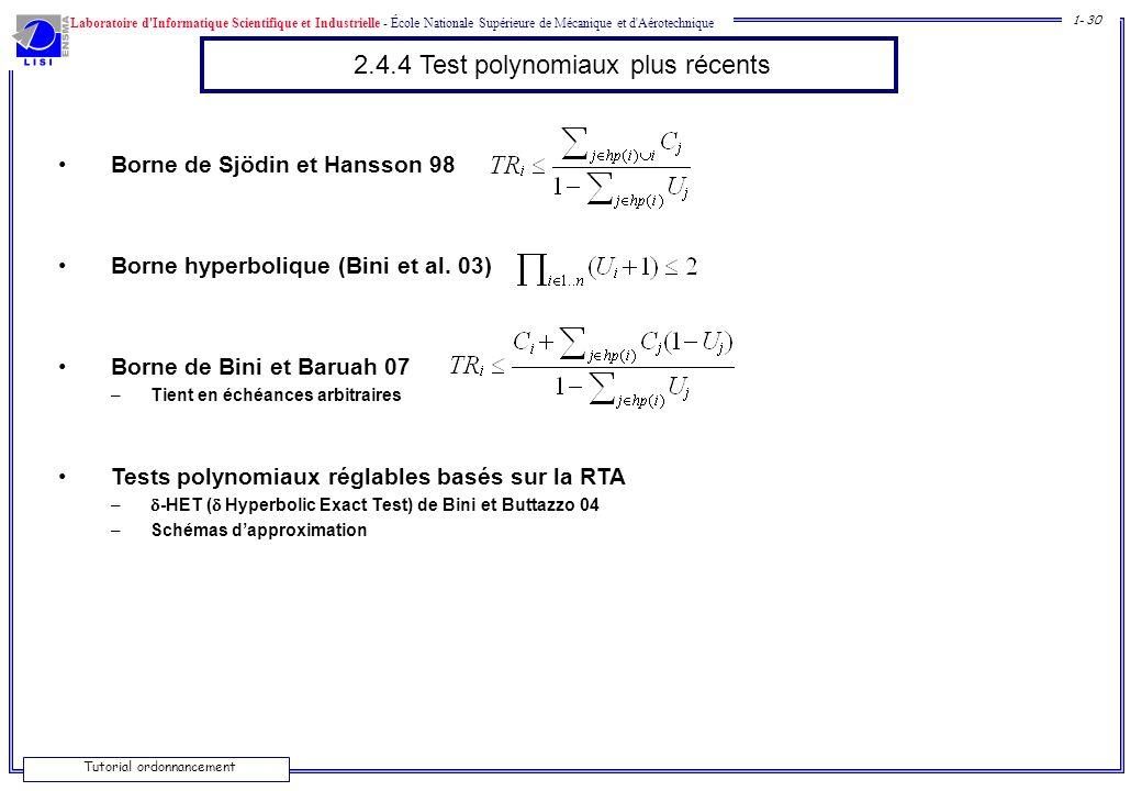 2.4.4 Test polynomiaux plus récents
