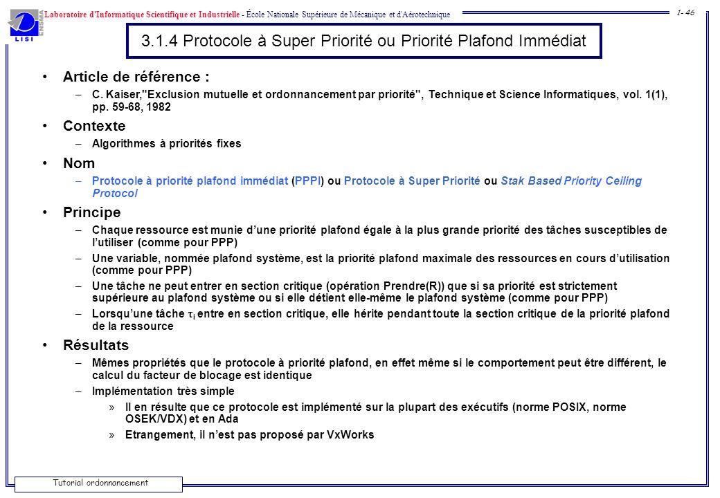 3.1.4 Protocole à Super Priorité ou Priorité Plafond Immédiat