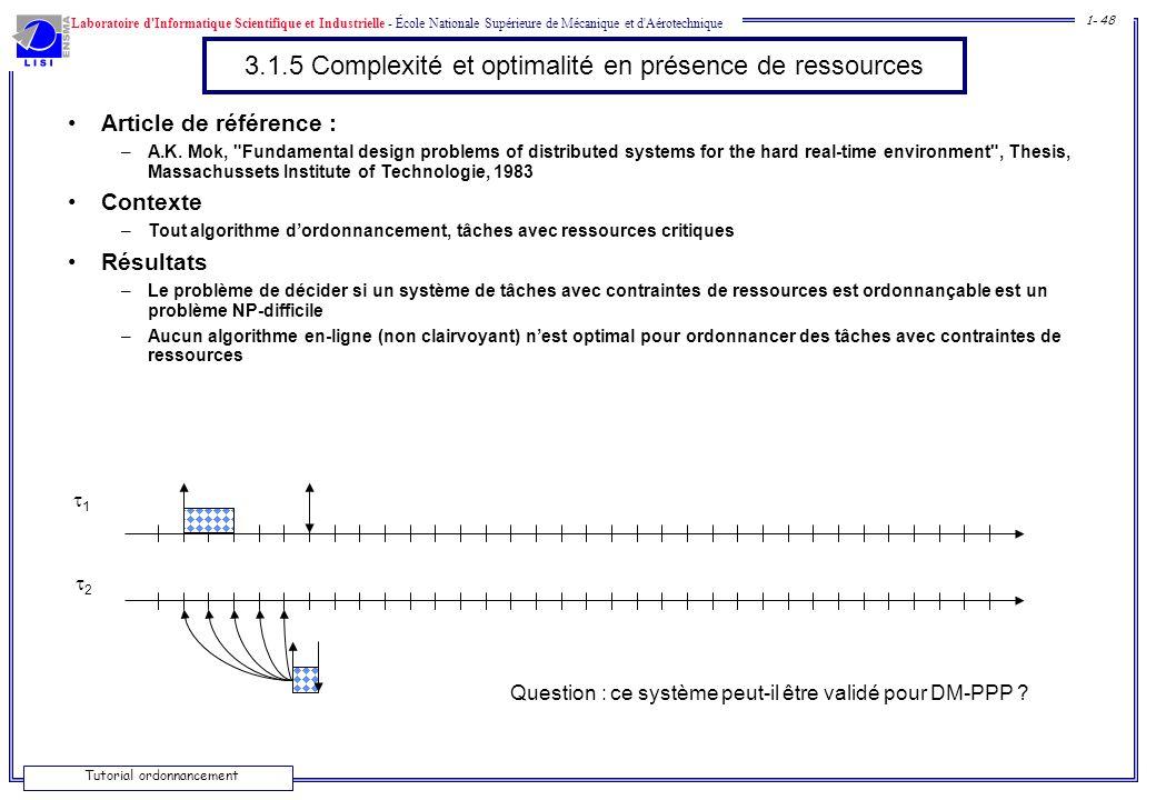 3.1.5 Complexité et optimalité en présence de ressources