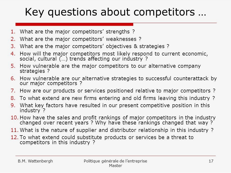 Key questions about competitors …