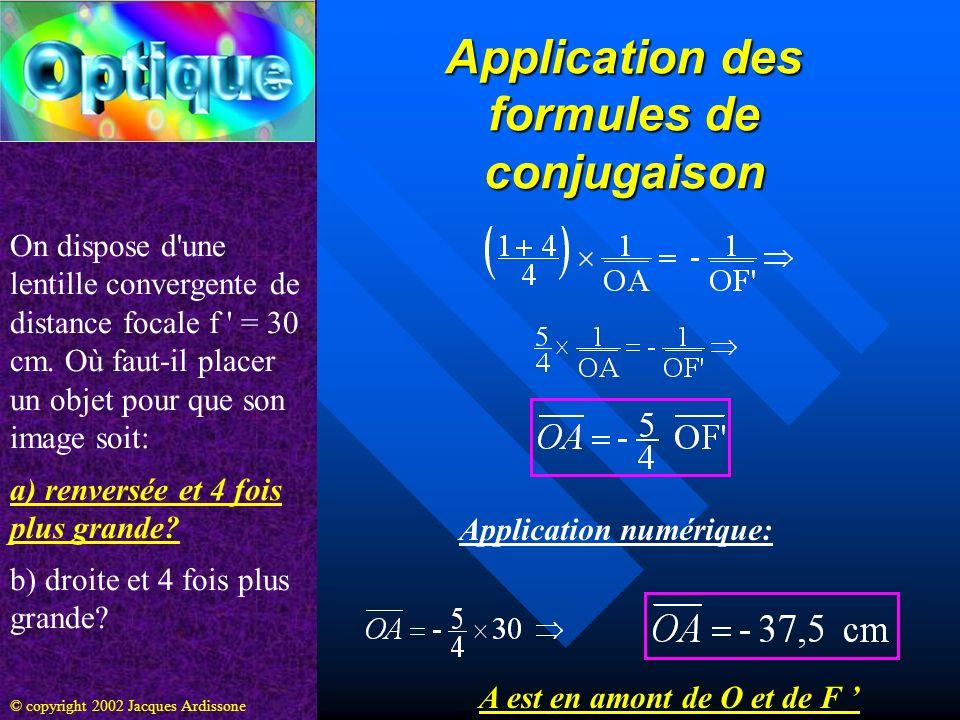 Application des formules de conjugaison A est en amont de O et de F '