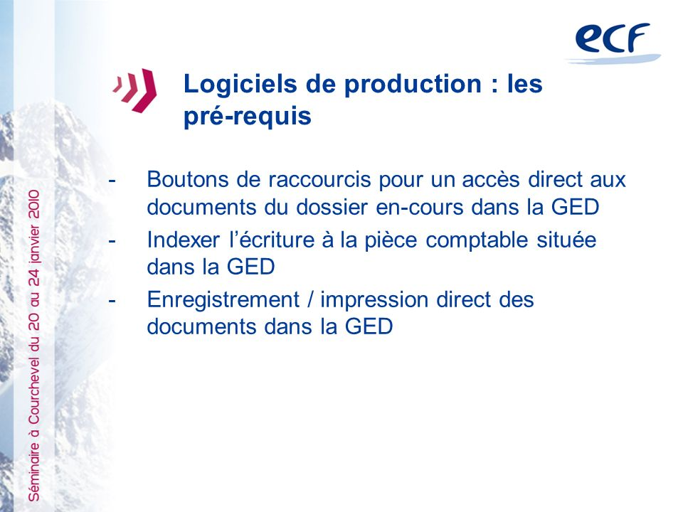 Logiciels de production : les pré-requis