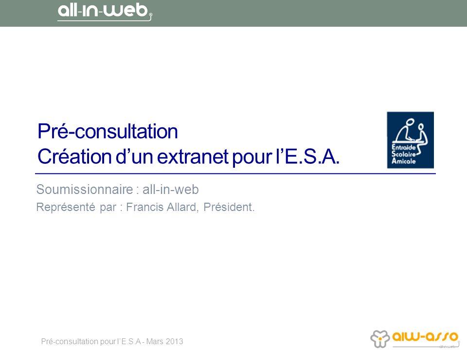 Pré-consultation Création d'un extranet pour l'E.S.A.