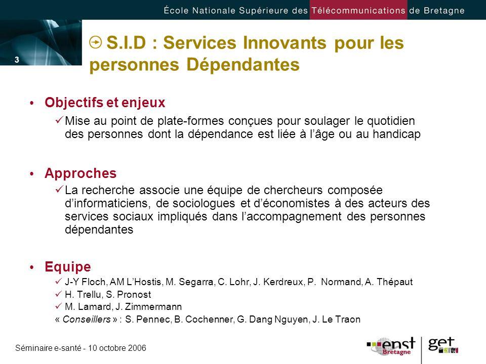S.I.D : Services Innovants pour les personnes Dépendantes