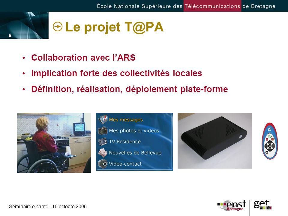 Le projet T@PA Collaboration avec l'ARS