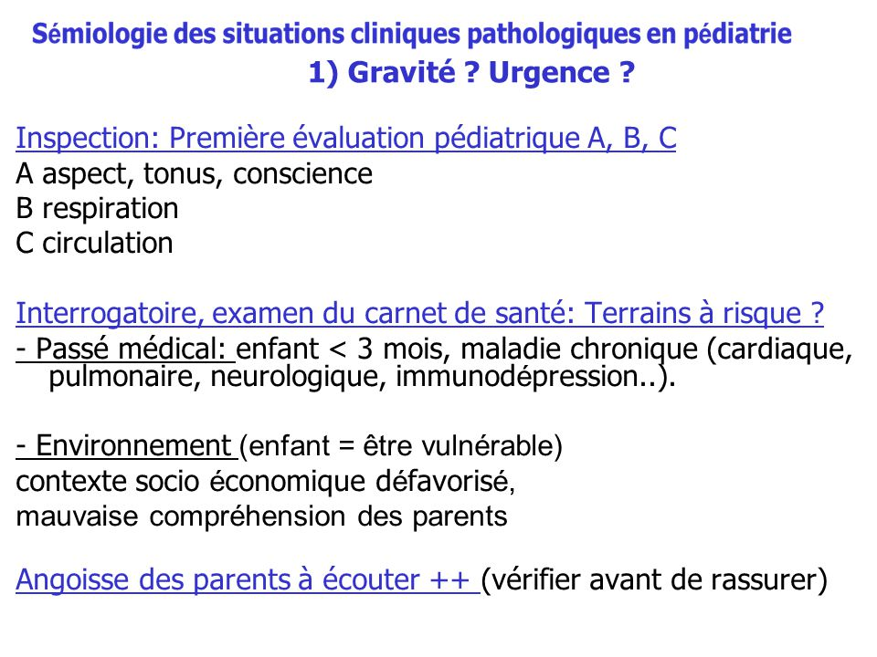 Inspection: Première évaluation pédiatrique A, B, C