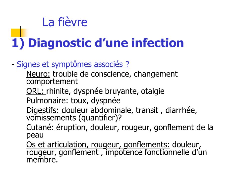 1) Diagnostic d'une infection