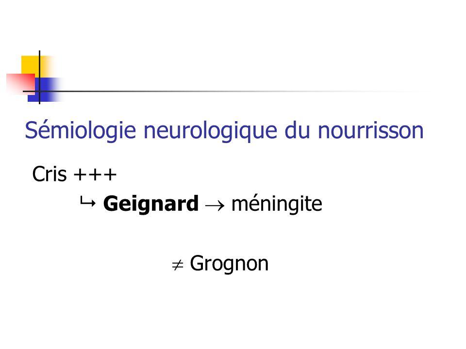 Sémiologie neurologique du nourrisson