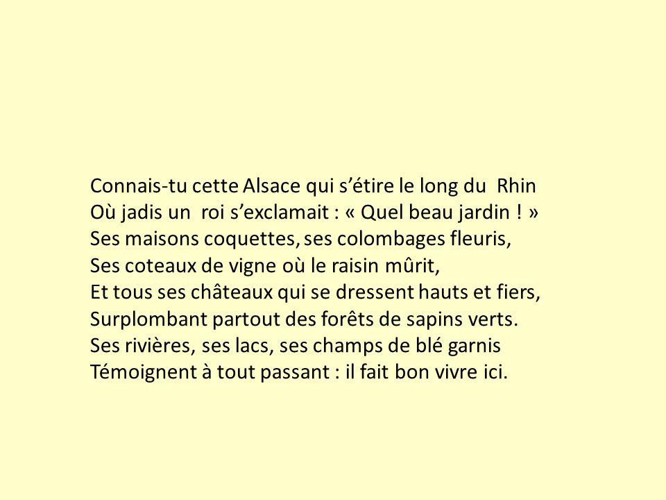 Connais-tu cette Alsace qui s'étire le long du Rhin