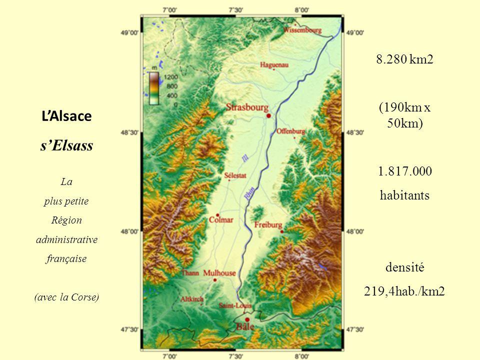 L'Alsace s'Elsass 8.280 km2 (190km x 50km) 1.817.000 habitants densité