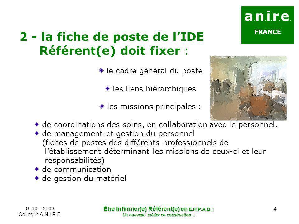 a.n.i.r.e. 2 - la fiche de poste de l'IDE Référent(e) doit fixer :