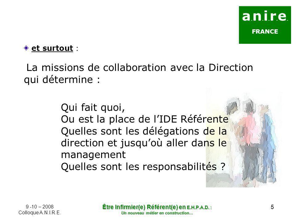 a.n.i.r.e.FRANCE. et surtout : La missions de collaboration avec la Direction qui détermine :