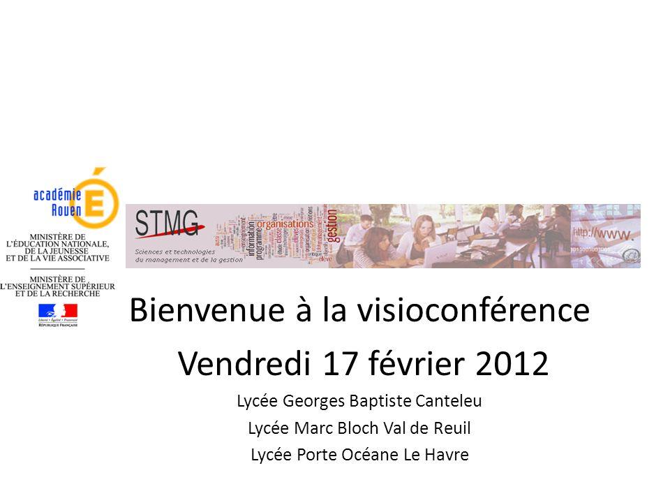 Bienvenue à la visioconférence Vendredi 17 février 2012
