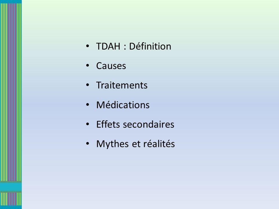 TDAH : Définition Causes Traitements Médications Effets secondaires Mythes et réalités