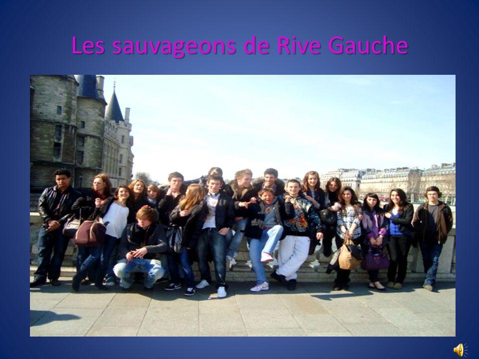 Les sauvageons de Rive Gauche