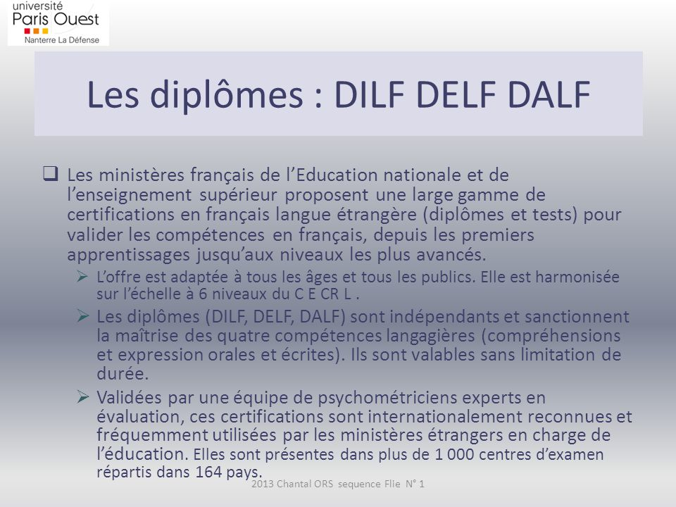 Les diplômes : DILF DELF DALF